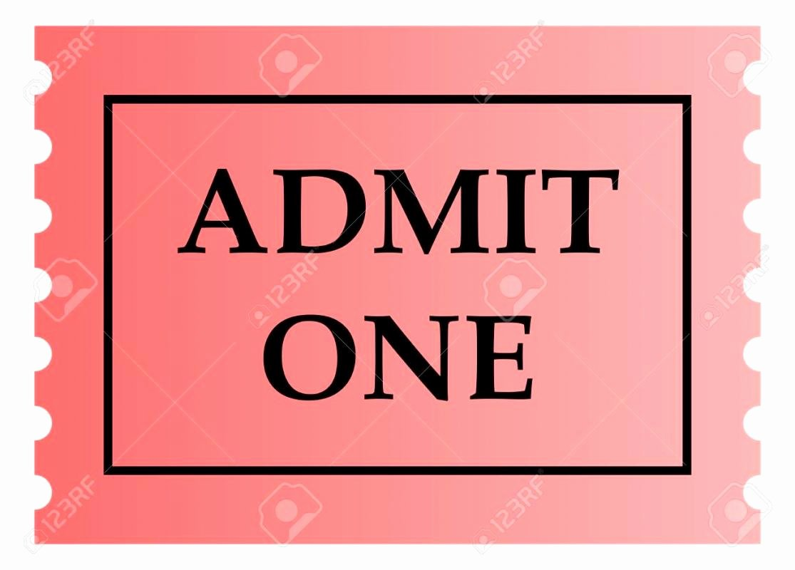 Admit One Ticket Template Awesome Admit E Ticket Template