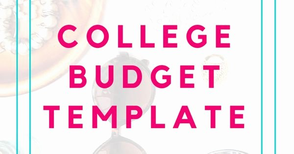 College Student Budget Template Lovely College Bud Template Free Printable for Students