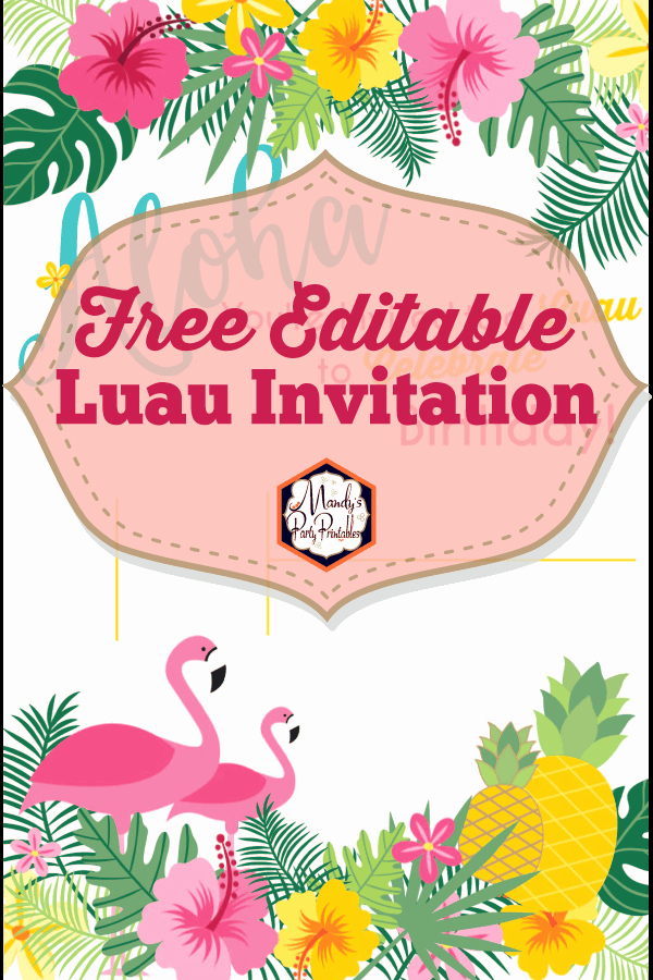 Editable Birthday Invitations Templates Free Luxury Editable Luau Birthday Party Invitation