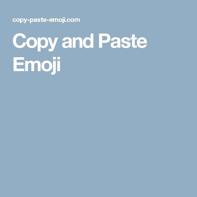 Emoji Pictures Copy and Paste Fresh the 25 Best Emoji Paste Ideas On Pinterest