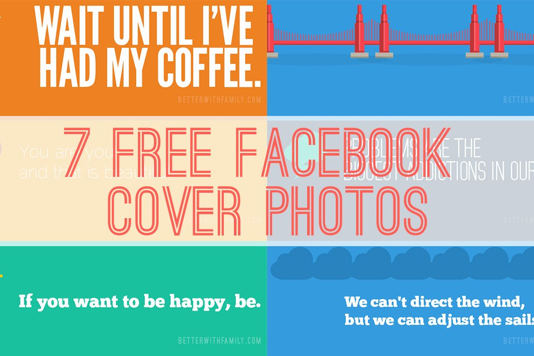 Free Cover Photos for Facebook Luxury 7 Free Cover S Better with Family