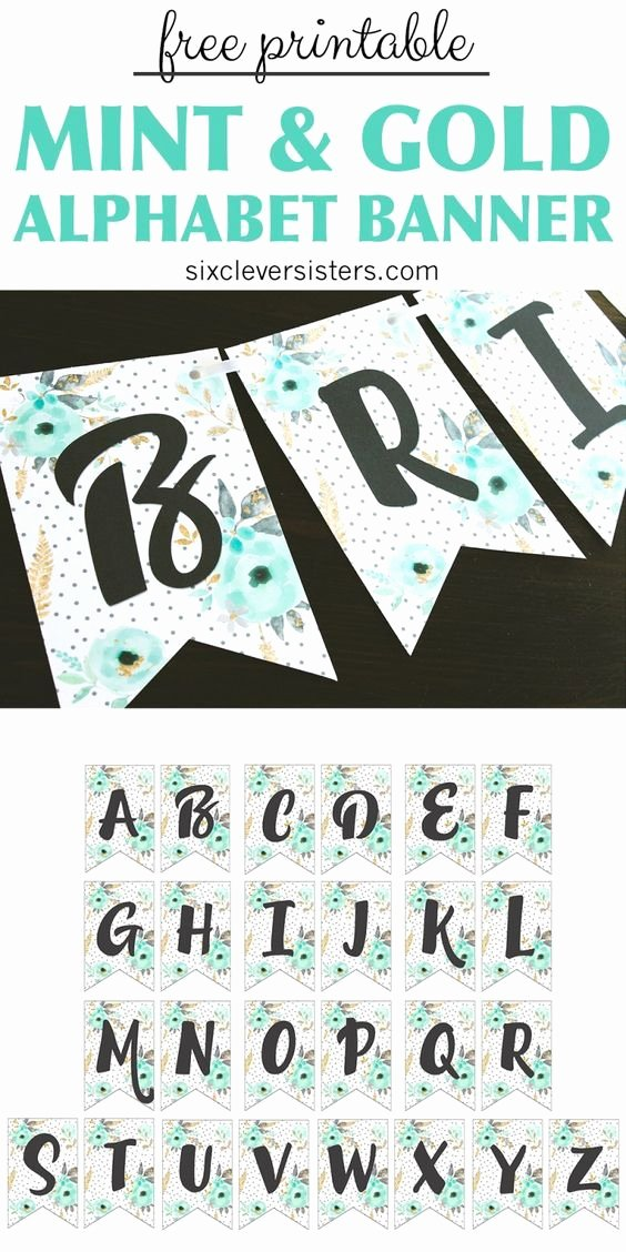 Free Printable Banner Letters Awesome Free Printable Alphabet Banner Mint& Gold