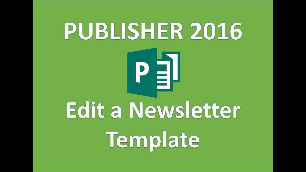 Free Publisher Newsletter Templates Fresh Publisher 2016 Newsletter Template Design Tutorial How