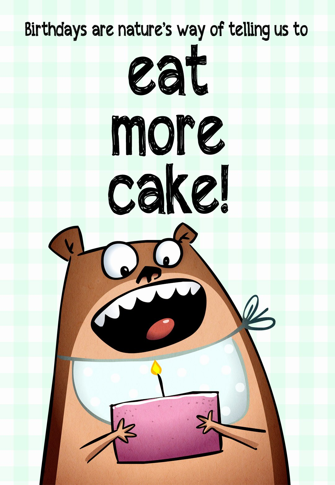 Funny Printable Birthday Cards Awesome Eat More Cake Free Birthday Card