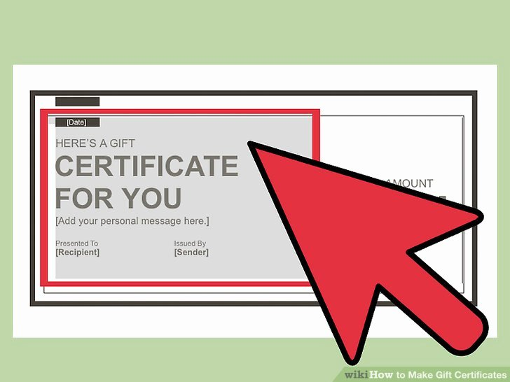 How to Make A Certificate Luxury 3 Ways to Make Gift Certificates Wikihow