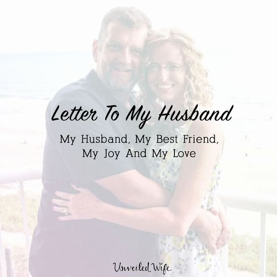 Letter to My Husband Lovely Letter to My Husband My Husband My Best Friend My Joy
