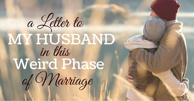 Letter to My Husband Lovely to My Husband In This Weird Phase Of Marriage Let S See