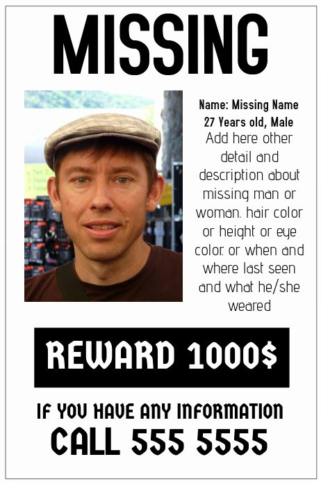 Missing Person Poster Template Awesome Missing Poster Template