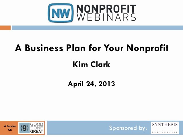 Non Profit Business Plan Luxury A Business Plan for Your Nonprofit