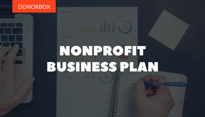 Non Profit Business Plan Luxury the Ultimate Guide to Writing A Nonprofit Business Plan
