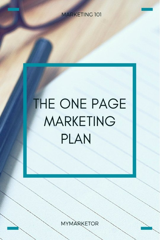 One Page Marketing Plan New the E Page Marketing Plan Mymarketormymarketor