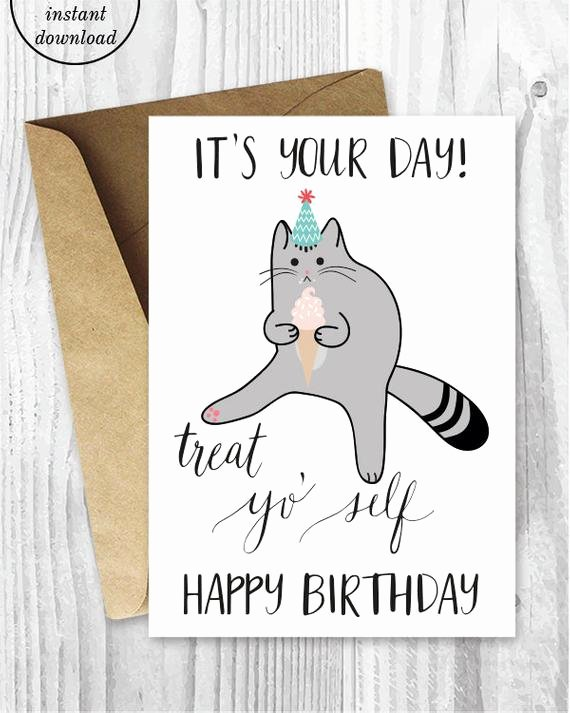 Printable Funny Birthday Card Awesome Printable Birthday Cards Treat Yo Self Funny Cat Birthday