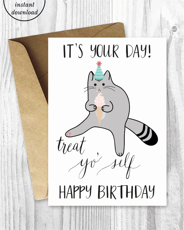 Printable Funny Birthday Card Inspirational Printable Birthday Cards Treat Yo Self Funny Cat Birthday