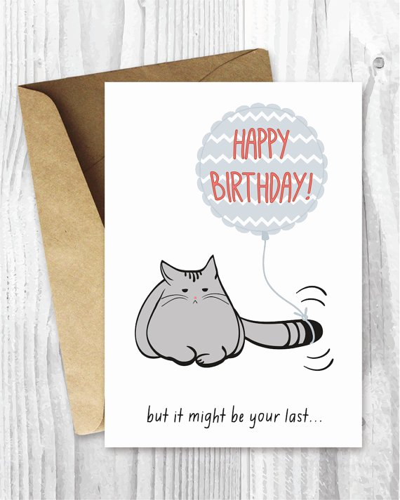 Printable Funny Birthday Cards Best Of Birthday Card Printable Birthday Card Funny Cat Birthday
