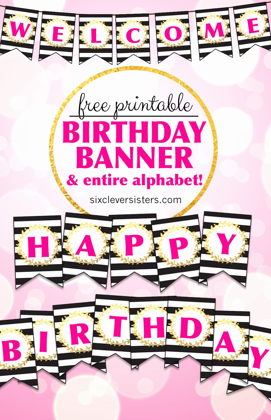 Printable Happy Birthday Banners Beautiful Free Printable Happy Birthday Banner and Alphabet Six