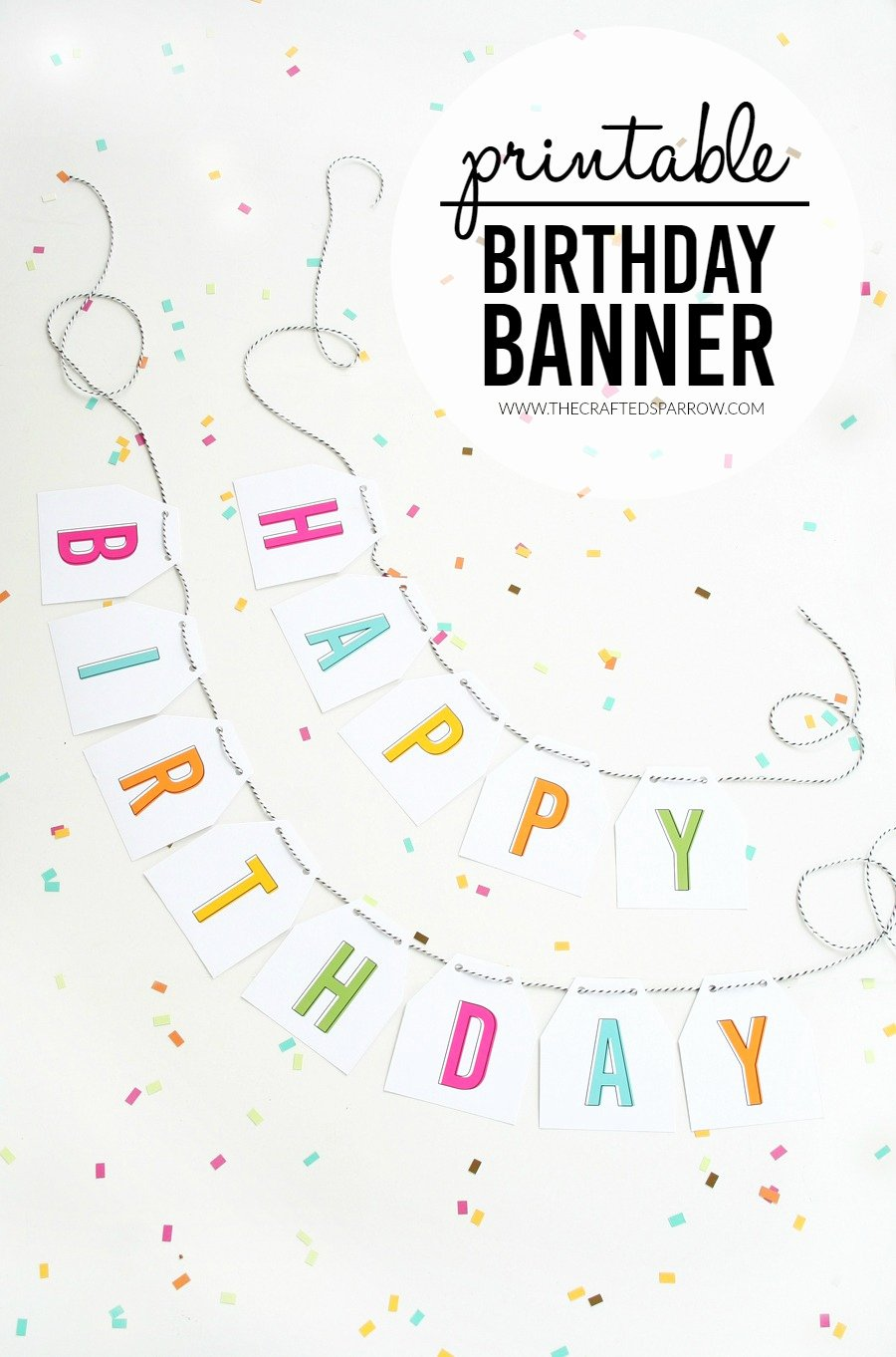 Printable Happy Birthday Banners Best Of Free Printable Birthday Banners the Girl Creative