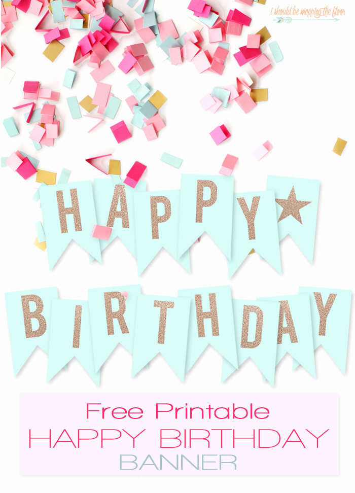 Printable Happy Birthday Banners Unique Free Printable Happy Birthday Banner