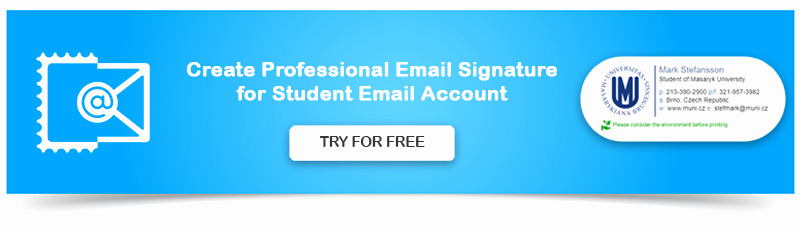 Professional Email Signature Student Beautiful Email Signatures for University College and School