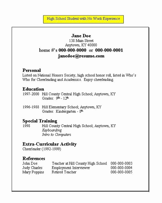 Resume Examples for Highschool Students Inspirational Resume for High School Student with No Work Experience