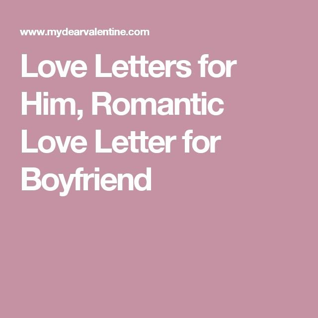 Romantic Love Letters for Him Inspirational the 25 Best Romantic Letters for Him Ideas On Pinterest
