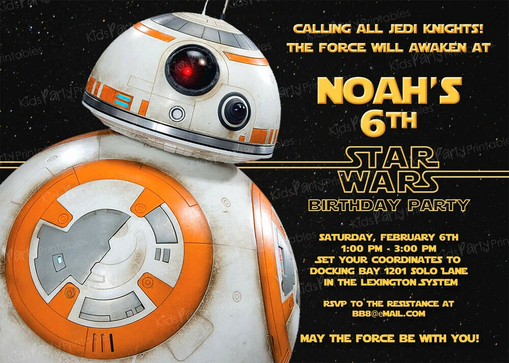 Star Wars Invitation Templates Luxury 20 Bb8 Star Wars the force Awakens Birthday Party