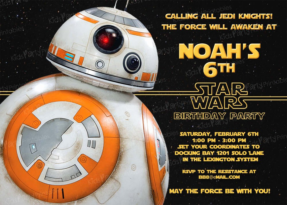 Star Wars Invitations Free Printable Unique 20 Bb8 Star Wars the force Awakens Birthday Party