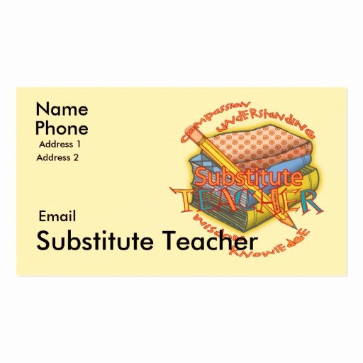 Substitute Teacher Business Cards Best Of Substitute Teacher Motto Business Card Templates
