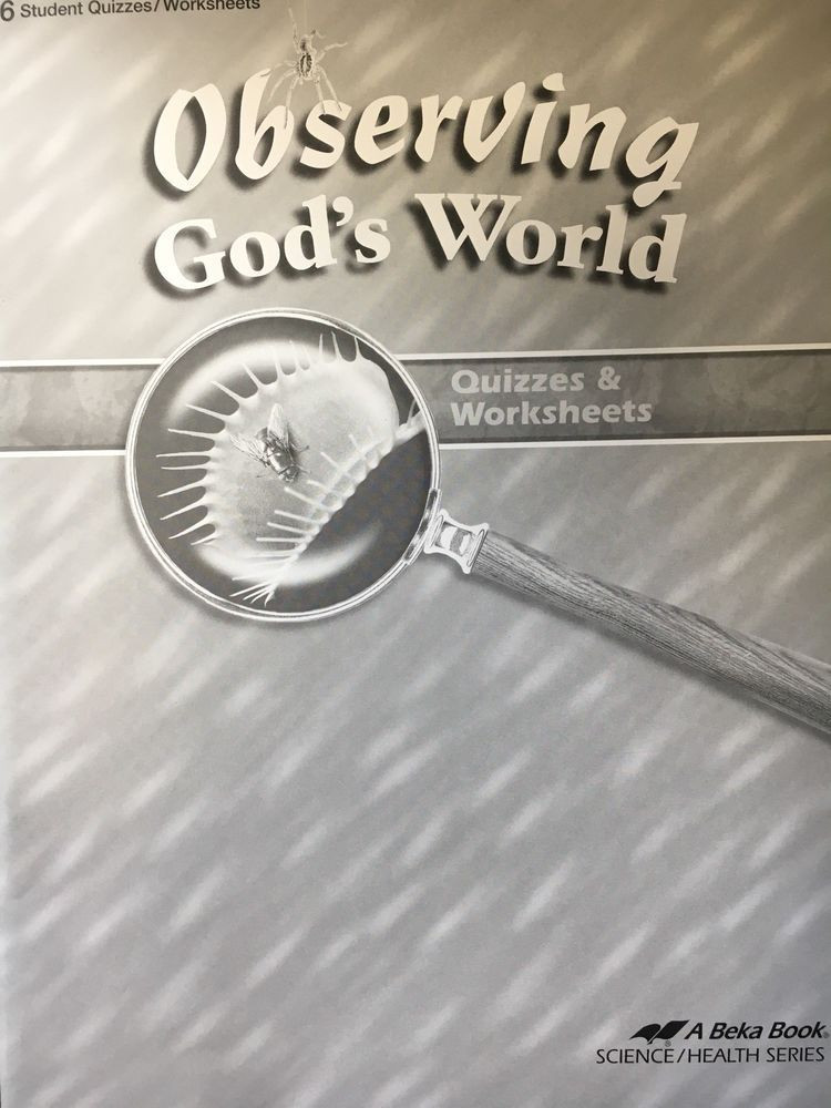 Abeka 6th Grade Science Abeka 6th Grade Observing God S World Quizzes & Worksheets