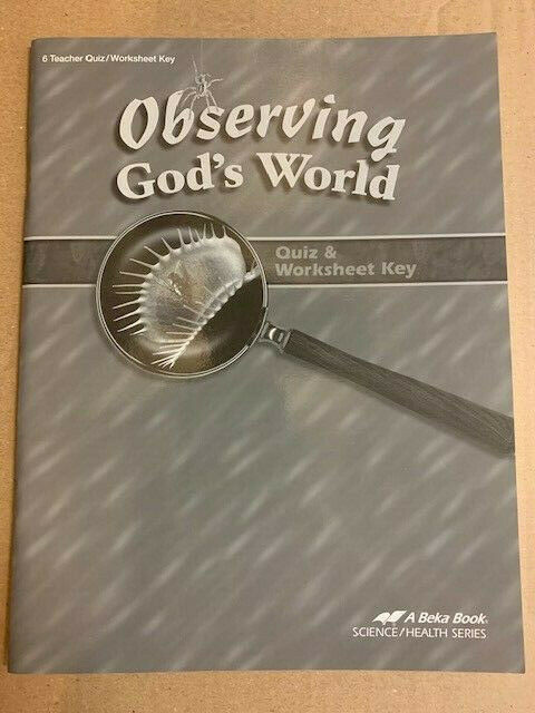 Abeka 6th Grade Science Abeka 6th Grade Observing God S World Science Quiz and