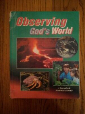Abeka 6th Grade Science Observing God S World Teacher S Edition Grade 5 Abeka A Beka