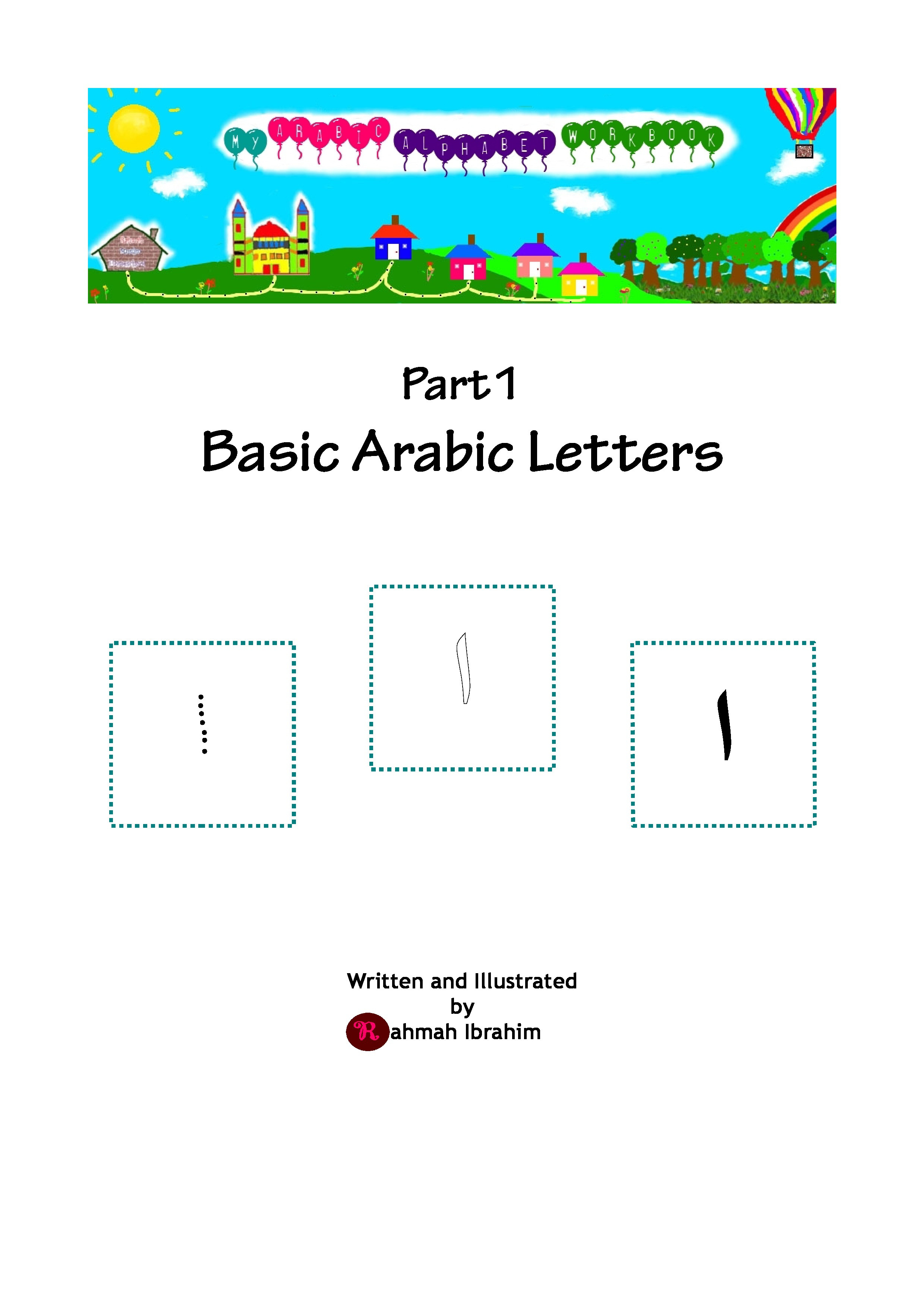 Arabic Alphabet Worksheets Printable Free Ebook My Arabic Alphabet Workbook Pt 1 Basic Arabic