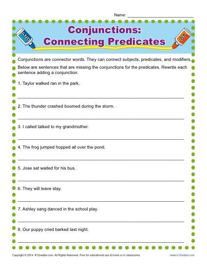 Conjunction Worksheet 3rd Grade Conjunctions Connecting Predicates