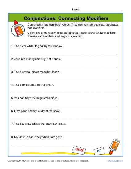 Conjunctions Worksheet 5th Grade Conjunctions Connecting Modifiers
