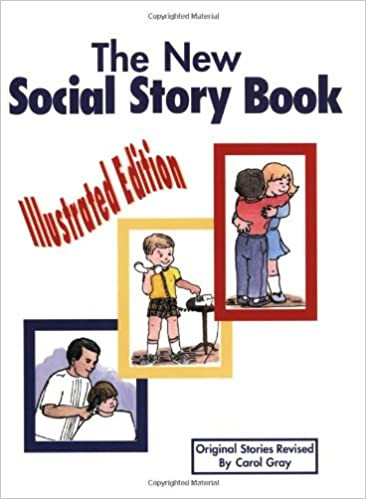 Free Printable social Stories Worksheets the New social Story Book Illustrated Edition Teaching