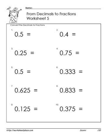 Math Conversion Worksheets 5th Grade Decimals to Fractions Worksheets