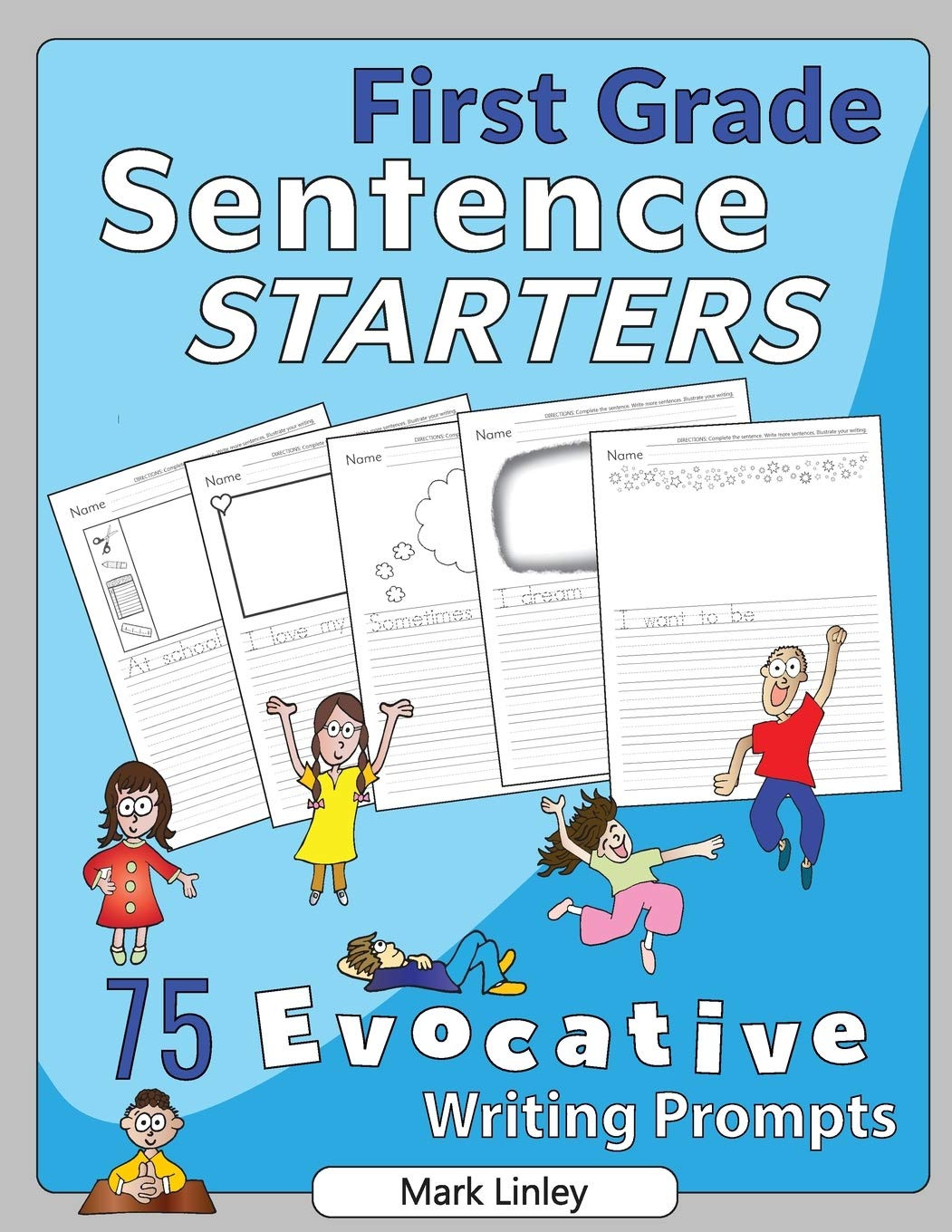 1st Grade Sentence Starters First Grade Sentence Starters 75 Evocative Writing Prompts