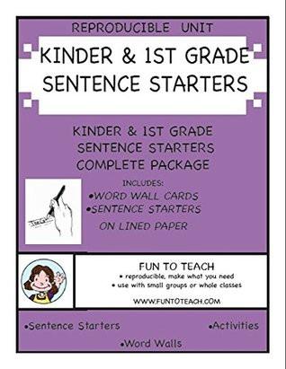1st Grade Sentence Starters Kinder & 1st Grade Sentence Starters by Lori Wolfe