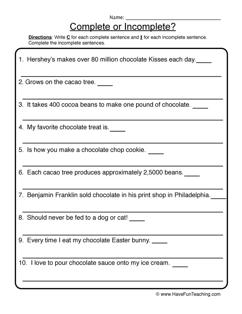 Complete Sentences Worksheets 2nd Grade Plete In Plete Chocolate Sentences Worksheet